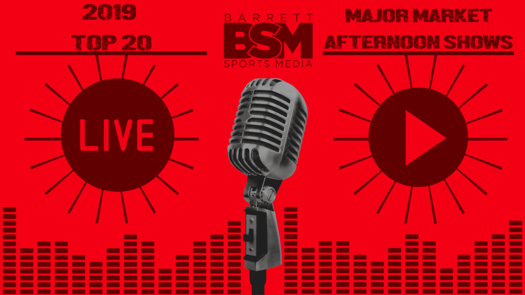 BSM's Top 20 Major Market Local Sports Radio Afternoon Shows of 2019