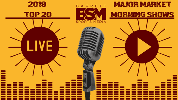 BSM's Top 20 Major Market Local Sports Radio Morning Shows of 2019