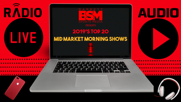 BSM's Top 20 Mid Market Local Sports Radio Morning Shows of 2019