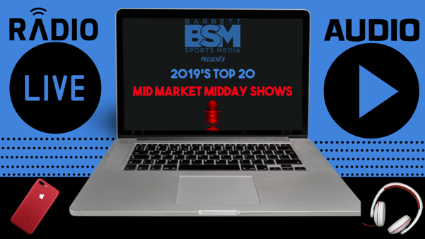 BSM's Top 20 Mid Market Local Sports Radio Midday Shows of 2019