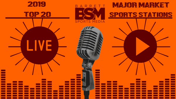 BSM's Top 20 Major Market Sports Radio Stations of 2019